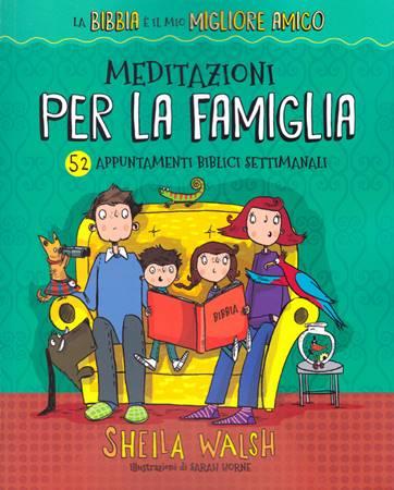Meditazioni per la famiglia (Brossura)