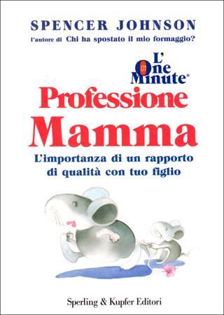 Professione mamma (Copertina rigida)