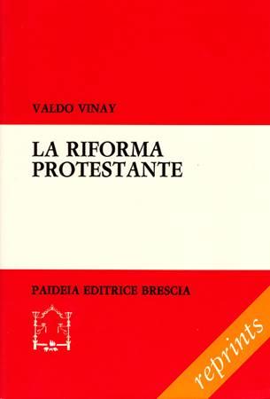 La riforma protestante (Brossura)