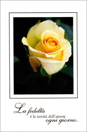"""Biglietto """"La fedeltà è la novità dell'amore ogni giorno"""""""