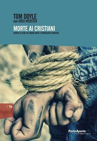 Morte ai cristiani (Brossura)