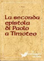 La seconda epistola di Paolo a Timoteo (Brossura)
