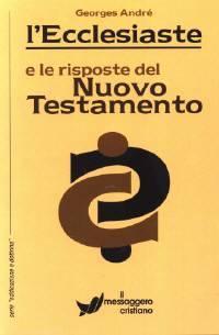 L'Ecclesiaste e le risposte del Nuovo Testamento (Brossura)