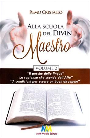 Alla scuola del Divin Maestro - Volume 2 (Brossura)