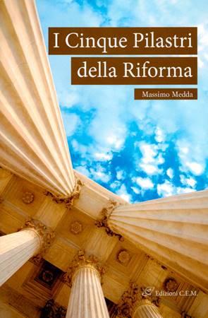 I cinque pilastri della Riforma (Spillato)