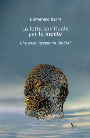 La lotta spirituale per la mente (Brossura)