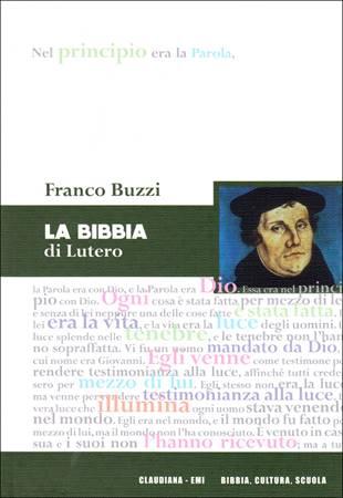 La Bibbia di Lutero (Brossura)