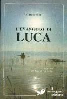 L'evangelo di Luca (Brossura)