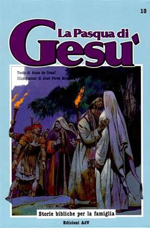 La pasqua di Gesù (Copertina rigida)