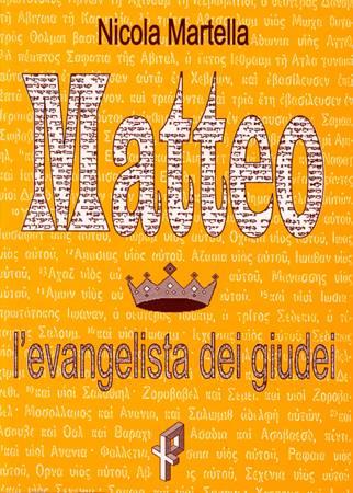 Matteo - L'evangelista dei Giudei (Brossura)