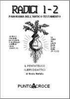 Radici - Panorama dell'Antico Testamento - vol. 1 - 2 (Brossura)