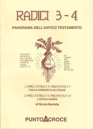 Radici - Panorama dell'Antico Testamento - vol. 3 - 4 (Brossura)
