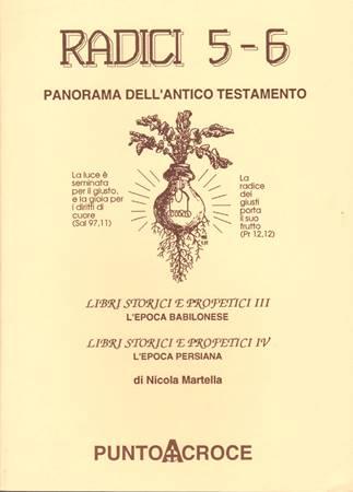 Radici - Panorama dell'Antico Testamento - vol. 5 - 6 (Brossura)