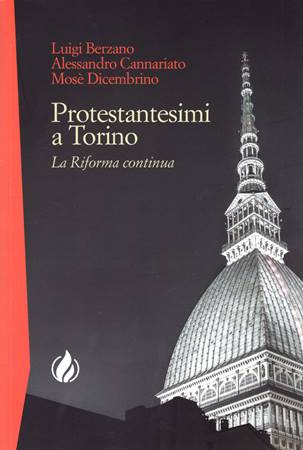 Protestantesimi a Torino (Brossura)