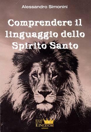 Comprendere il linguaggio dello Spirito Santo (Brossura)