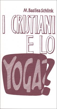 I cristiani e lo Yoga? (Spillato)