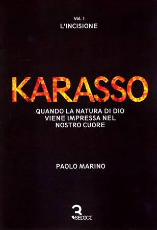 Karasso - Vol. 1 L'incisione