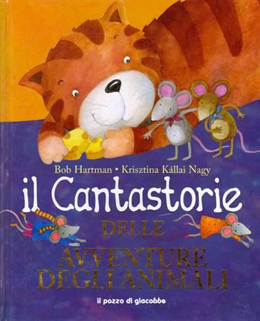 Il cantastorie delle avventure degli animali (Copertina rigida)