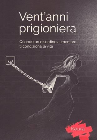 Vent'anni prigioniera + CD IntimaMe (Brossura)