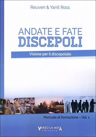 Andate e fate discepoli vol. 1 (Brossura)