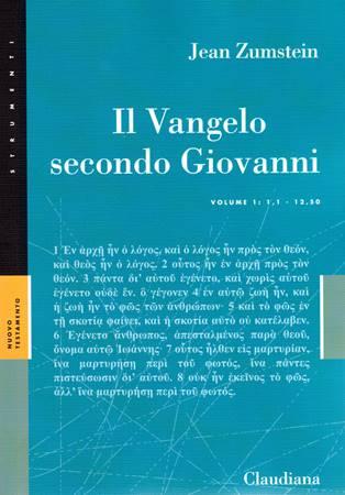 Il Vangelo secondo Giovanni Volume I (Brossura)