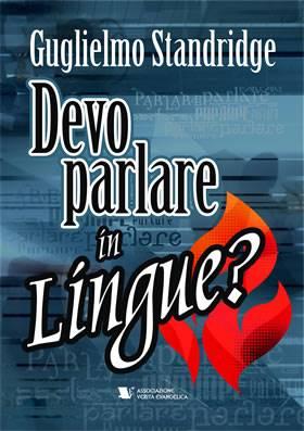 Devo parlare in lingue?