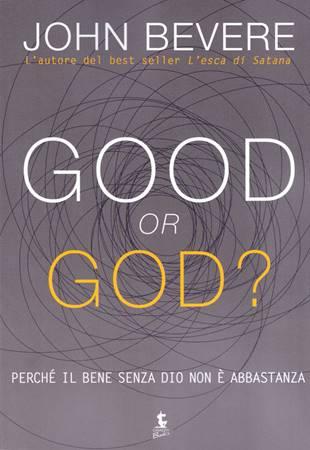 Good or God? (Brossura)