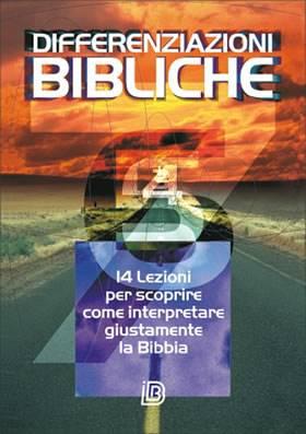 Differenziazioni bibliche - 14 lezioni per scoprire come interpretare giustamente la Bibbia (Brossura)