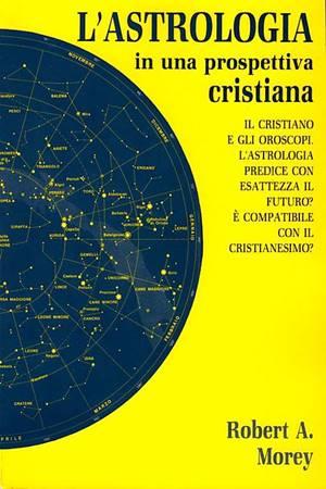 L'astrologia in una prospettiva cristiana (Brossura)