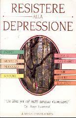 Resistere alla depressione
