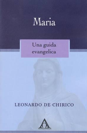 Maria. Una guida evangelica (Brossura)