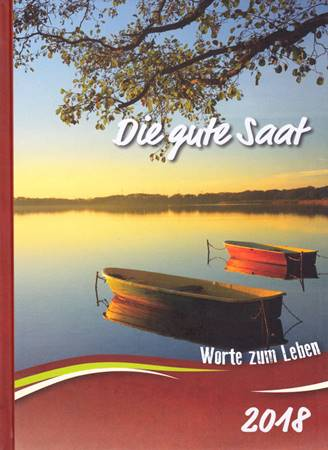 Calendario Buon Seme in Tedesco 2018 - Die gute Saat 2018 (Copertina rigida)