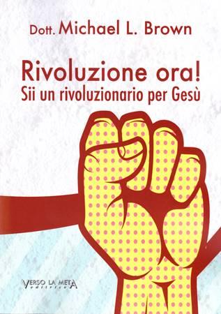 Rivoluzione ora! (Brossura)