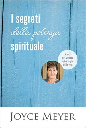 I segreti della potenza spirituale (Brossura)