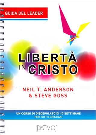 Libertà in Cristo - Manuale Insegnante (Spirale)