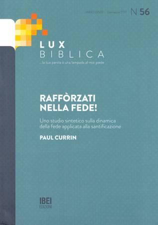 Lux Biblica - n° 56 Rafforzati nella fede! (Brossura)