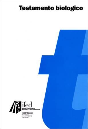 Testamento biologico - Supplemento n° 15 a Studi di Teologia (Brossura)