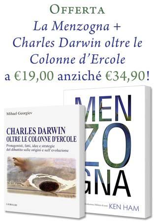 """Offerta """"La Menzogna"""" e """"Charles Darwin oltre le Colonne d'Ercole"""""""
