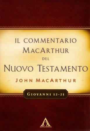 Giovanni 12-21 Commentario di John MacArthur (Brossura)