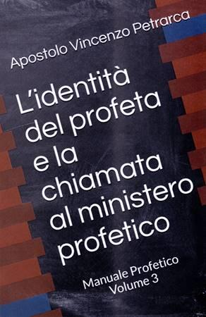 L'identità del profeta e la chiamata al ministero profetico (Brossura)