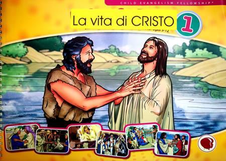 La vita di Cristo - vol. 1 a spirale (Spirale) [Dispensa]