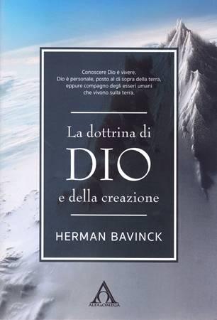 La dottrina di Dio e della creazione