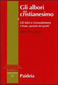 Gli albori del cristianesimo Vol. 2 - Gli inizi a Gerusalemme. Tomo 2 (Brossura)