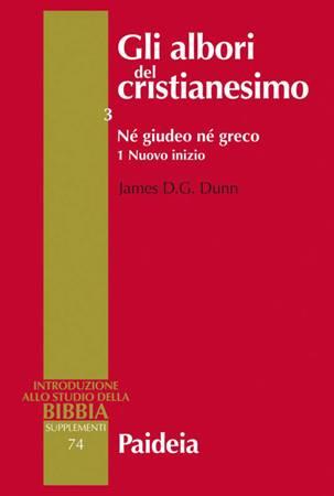 Gli albori del cristianesimo Vol. 3 - Né giudeo né greco. Tomo 1 (Brossura)