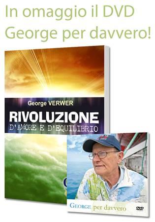 Rivoluzione d'amore e d'equilibrio + DVD George per davvero in Omaggio! (Brossura)