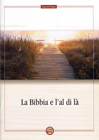 La Bibbia e l'al di là (Spillato)