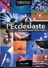 L'Ecclesiaste, un predicatore informato (Brossura)