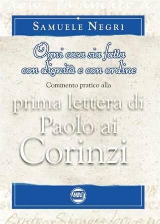 Prima lettera di Paolo ai Corinzi - Ogni cosa sia fatta con dignità e con ordine (Brossura)