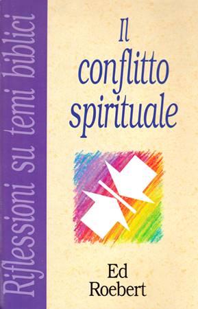 Il conflitto spirituale (Spillato)