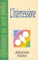L'intercessione (Spillato)